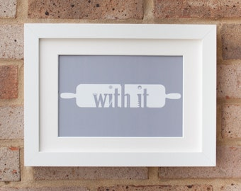 Roll With It - Giclée Print