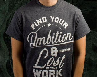 Ambition Shirt Design