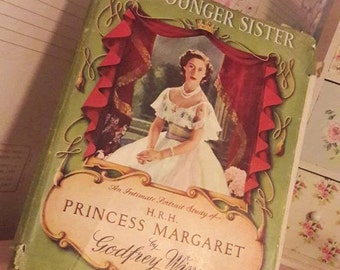 The Youngest Sister, Princess Margaret by Godfrey Winn vintage book, royal souvenir, The British royal family, collectible, gift, royalty .