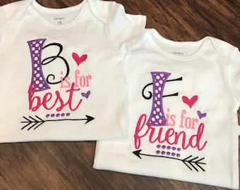 B is for Best F is for Friend shirts