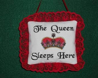The Queen Sleeps Here Embroidered Door Knob Hanger, Novelty Pillow, Bedroom Decor, Fabric Door Ornament