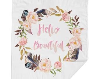 Hello Beautiful Crib Blanket - Baby Blanket - Minky Blanket - Floral Blanket - Floral Baby Blanket - Girl Blanket - Floral Bedding