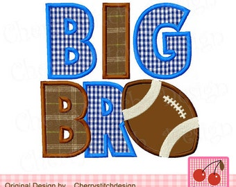 Embroidery design BIG BRO Football Machine Embroidery Applique -4x4 5x5 6x6 inch BG0025