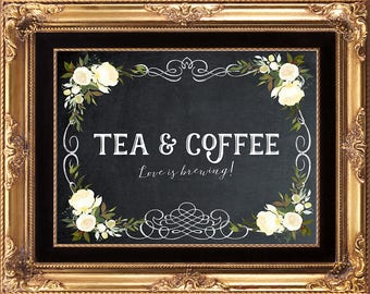 printable tea and coffee sign, wedding tea coffee sign, tea and coffee sign, chalkboard tea coffee sign, 8 x 10, instant download