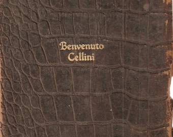 SALE1 VINTAGE BOOK - Benvenuto Cellini - Biography of the Renaissance sculptor and goldsmith