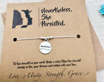 Nevertheless She Persisted Bracelet Inspirational Quote Elizabeth Warren Gift For Friend College Graduation Gift Wish Bracelet Gift For Her