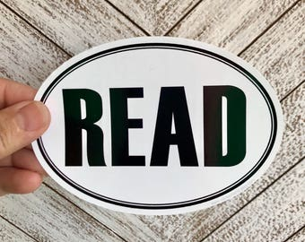 READ bumper sticker | laptop decal | any smooth surface sticker | any city available