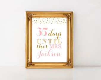 Bridal Shower Countdown Sign Printable - Days Until She's Mrs - Bridal Shower Signs - Wedding Shower - Personalized Download