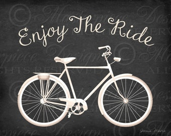 Enjoy The Ride Bicycle Printable Art / Biking Chalkboard Art / Bicycle / Bike / Cycling - 8x10 Inch Download and Print / Digital JPG Print