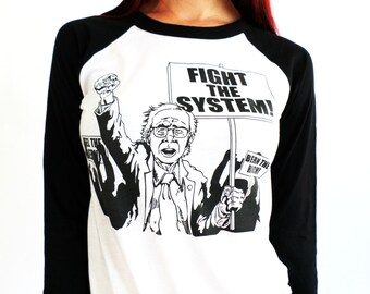 Bernie Sanders Fight The System Protest Baseball Tee