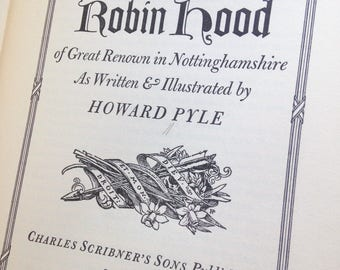 The Merry Adventures of Robin Hood, written & illustrated by Howard Pyle, 1946 Edition