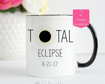 Total Solar Eclipse Mug, Eclipse Mug, Solar Eclipse 2017 Mug, Moon Mug, Total Eclipse Mug, Solar Eclipse Mug, Total Eclipse Gifts, Solar Mug