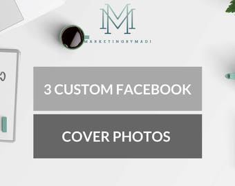 Custom Facebook Cover Photo / Marketing Bundle / 3-Piece Package / Social Media Design