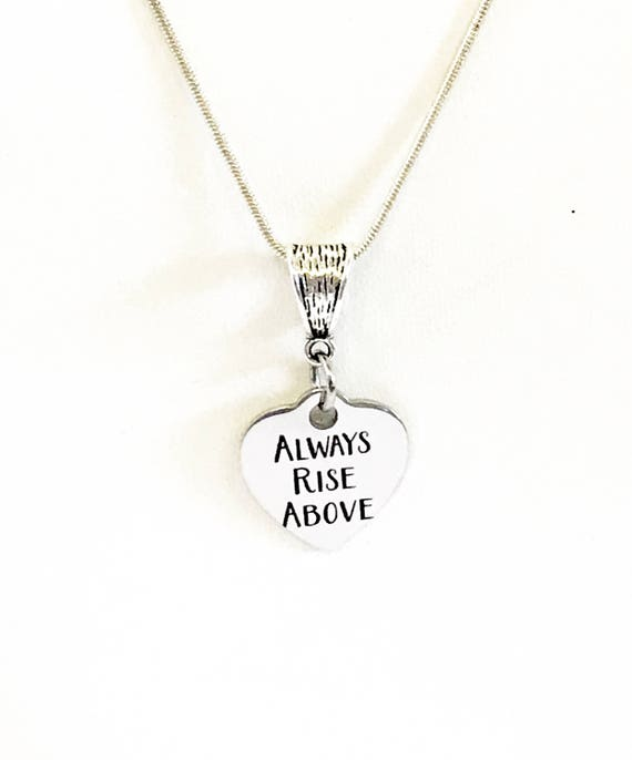Motivational Jewelry Gifts, Always Rise Above Pendant Necklace, Motivational Gifts For Her, Wife Jewelry, Motivational Daughter Jewelry Gift