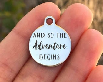 Adventure Stainless Steel Charm - And So The Adventure Begins - Laser Engraved - Silver Circle - 19mm x 22mm - Quantity Options - ZF272