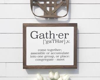 Gather Sign 10x12""