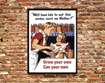 Reprint of a WW2 Propaganda Poster - Grow Your Own