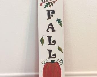 Reversible sign: hello fall, happy holidays