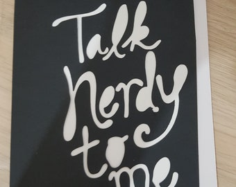 Talk nerdy to me card