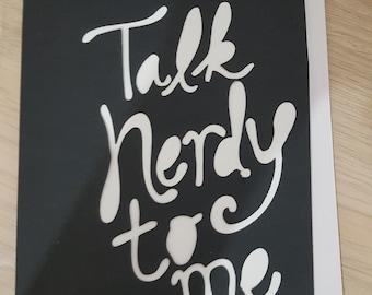 Talk nerdy to me card