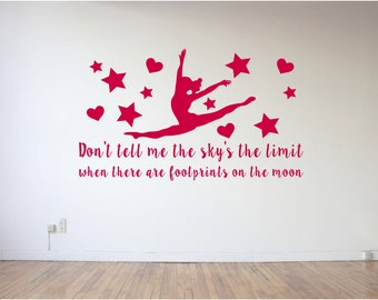 Don't tell me the sky's the limit, footprints, on the moon, Ballerina, Dance Studio, Gymnast, Cheerleader, Wall Art Vinyl Decal Sticker