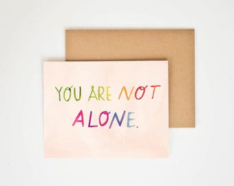 You Are Not Alone, Teacher Gift, Inspirational Wall Art, Classroom Art, Motivational, Hand lettered art, Thinking of You, Meera Lee Patel