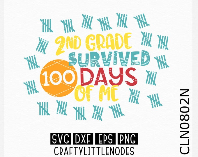 2nd grade svg, second grade svg, survived 100 days of me, svg, 100th day shirt svg, 100 days shirt svg, 100 days of school shirt svg, cricut
