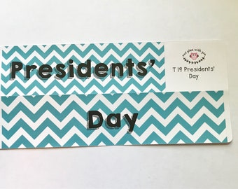 T19    Chevron Presidents Day Full Day Stickers