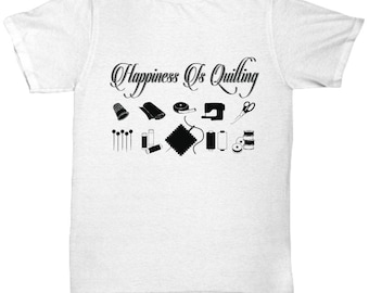 Happiness Is Quilting Tee Shirt- Cool Tee Shirt Graphic Design