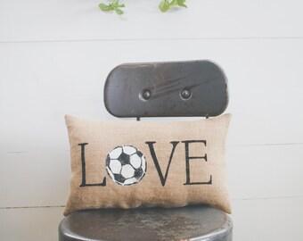 Love - SOCCER Decorative Pillow Decor Pillow Simple Pillow Sport Pillow burlap 15x10 farmhouse pillow