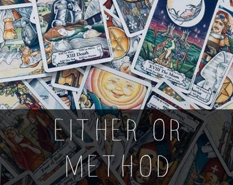 Either Or Tarot Reading