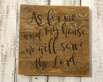 SCRIPTURE ART As for me and my house, we will serve the Lord / LIMITED Edition