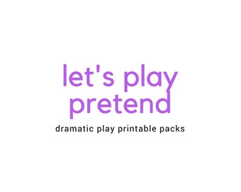 Let's Play Pretend - 20 Dramatic Play Printables - PREORDER - Growing Bundle