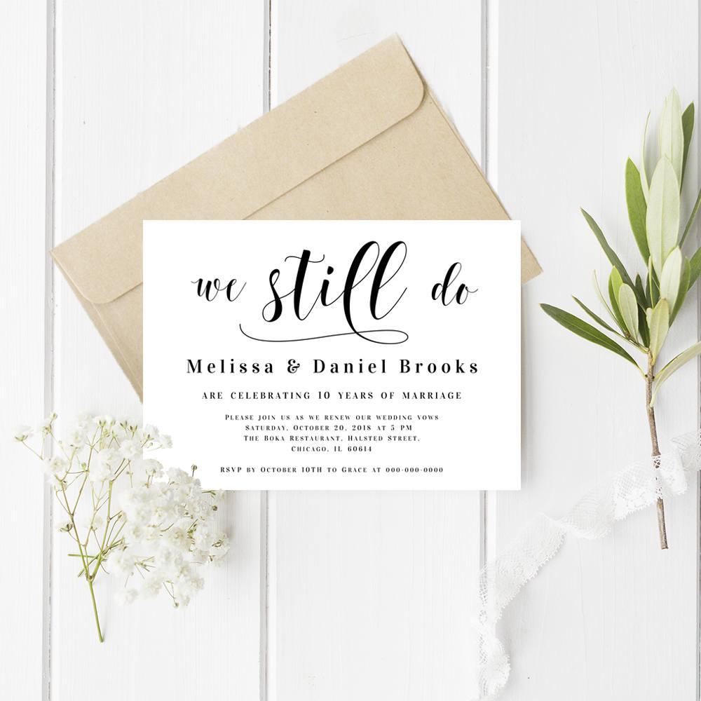 We still do invitations Wedding vow renewal Vow renewal