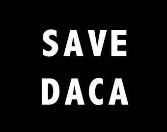 Save DACA Sticker