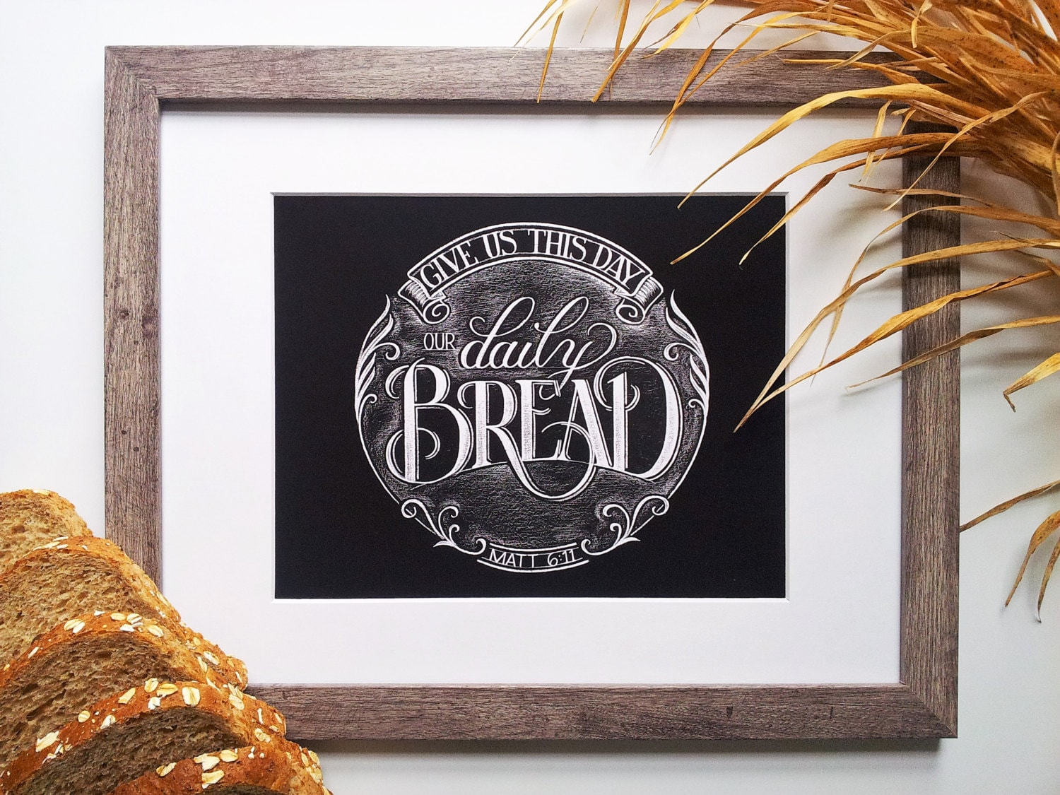 Give Us Our Daily Bread Chalkboard Art PRINT Giclee Art