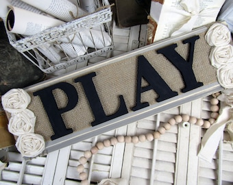 PLAY / playroom sign/ play room decor/ play wood sign/ country home decor/ rustic wood sign / farmhouse wall art/ farmhouse sign