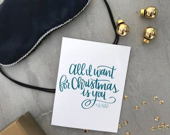All I Want for Christmas // Greeting Card