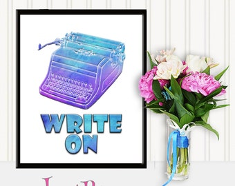Write On! Inspiration for Writers, typewriter, watercolor printable