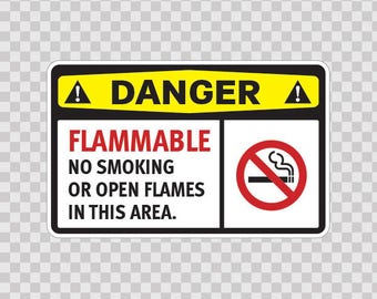 Sticker Decals Danger Flammable No Smoking  Or Open Flames In This Area safety sign 14238