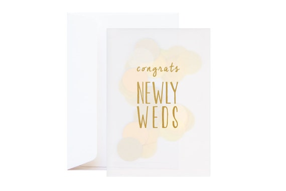 Newly Weds Confetti Greeting Card (including envelope) // feat. Gold Silkscreen text and large gold and yellow confetti // Wedding