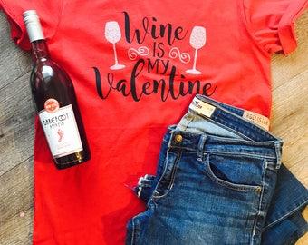 Wine is My Valentine. Wine glasses. Rosegold. Custom valentine. Valentine's Day. Holiday. Hoodie or tee