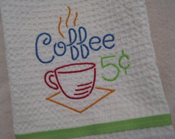 Kitchen Towel with Coffee Neon Sign Embroidery