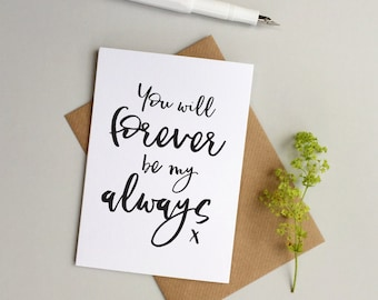 Forever always card - Valentine's card - Wedding card - Anniversary card - Husband card - Wife card - Girlfriend card - Boyfriend Card