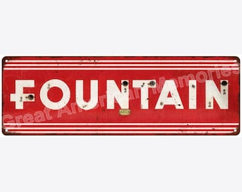 FOUNTAIN Vintage Look Reprodution Metal Sign 6x18 6180744