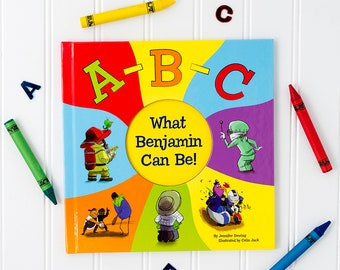 ABC What Can I Be! Personalized Name Alphabet Book: I See Me! Book