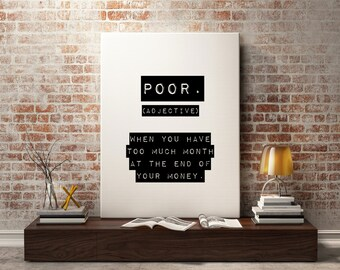 Poor Definition Funny quote Funny art print - Funny gift Printable Motivational Print, Typography, Office Print wall decor