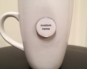 Quote | Mug | Magnet | Custom Name