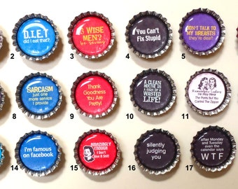 Humorous, I'm Just Saying Bottle Cap Magnets