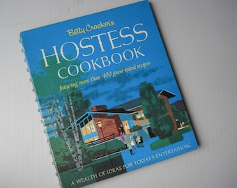 1967 Betty Crocker Hostess Cookbook -- featuring more than 400 guest-tested recipes - First Edition